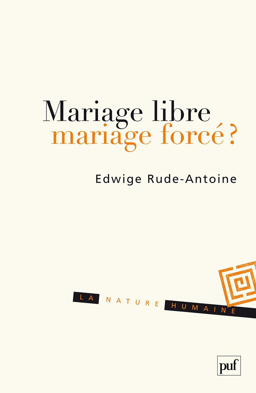 Mariage libre, mariage forcé