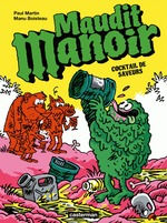 Vente EBooks : Maudit Manoir (Tome 3) - Cocktail de saveurs  - Manu Boisteau