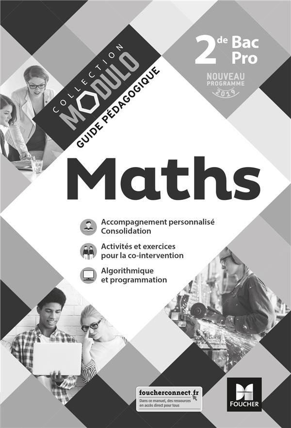Modulo ; mathématiques ; 2de bac pro ; guide pédagogique ; corrigé (édition 2019)