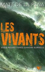 Vente EBooks : Les Vivants - Tome 1  - Matt DE LA PENA - Matt DE LA PEÃ'A