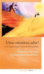 Vente Livre Numérique : A bon entendeur, salut !  - Françoise Davoine - Jean-Max Gaudillière