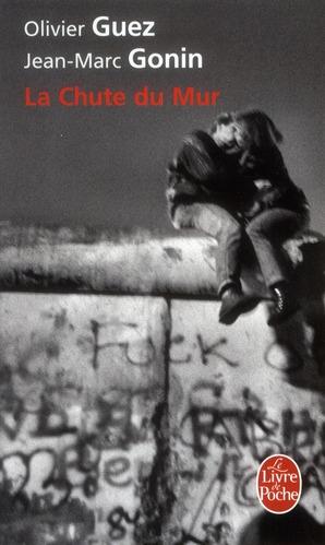 La Chute Du Mur
