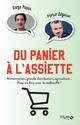 Du panier à l'assiette  - Perico LEGASSE  - Serge PAPIN