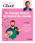 Vente EBooks : Cahier Dr.Good ! Moins de viande, c'est bon pour ma santé !  - Carole Garnier
