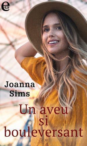 Un aveu si bouleversant  - Joanna Sims
