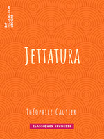 Vente Livre Numérique : Jettatura  - Théophile Gautier