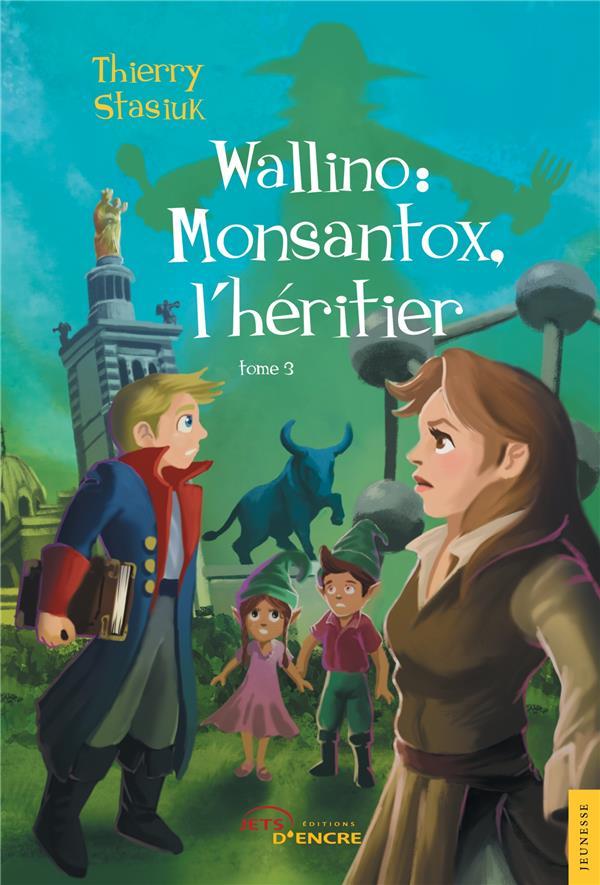 Wallino t.3 ; Monsantox, l'héritier
