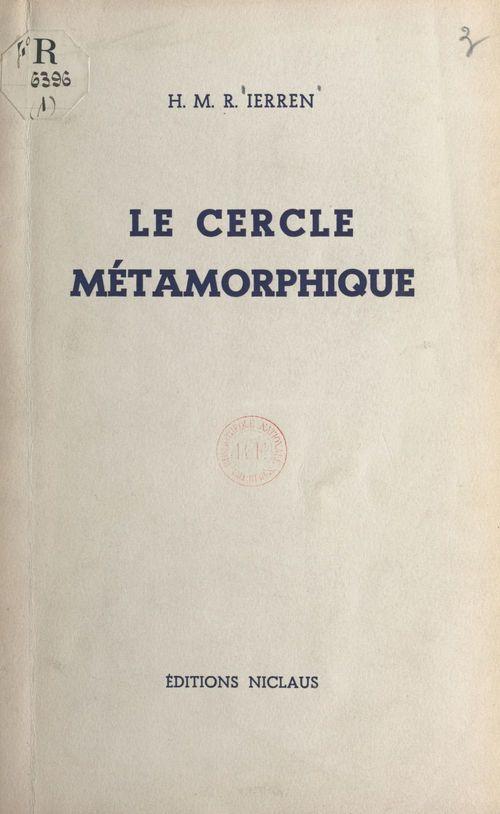 Le cercle métamorphique