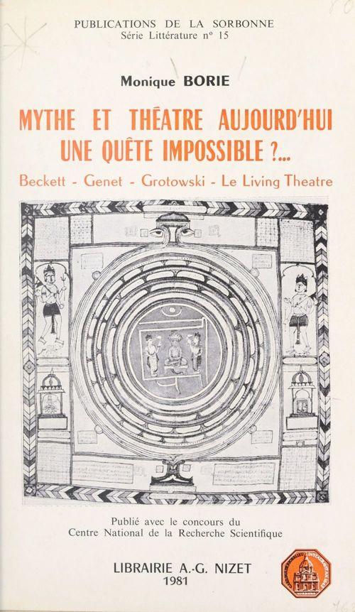 Mythe et théâtre aujourd'hui, une quête impossible ?