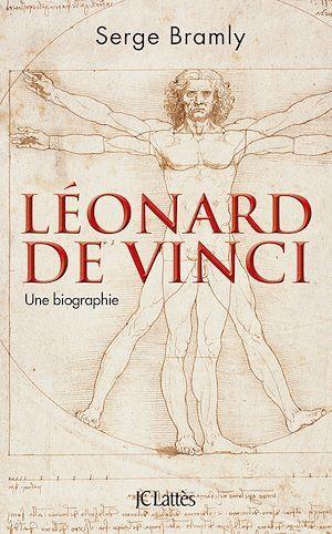 Léonard de Vinci  - Serge BRAMLY