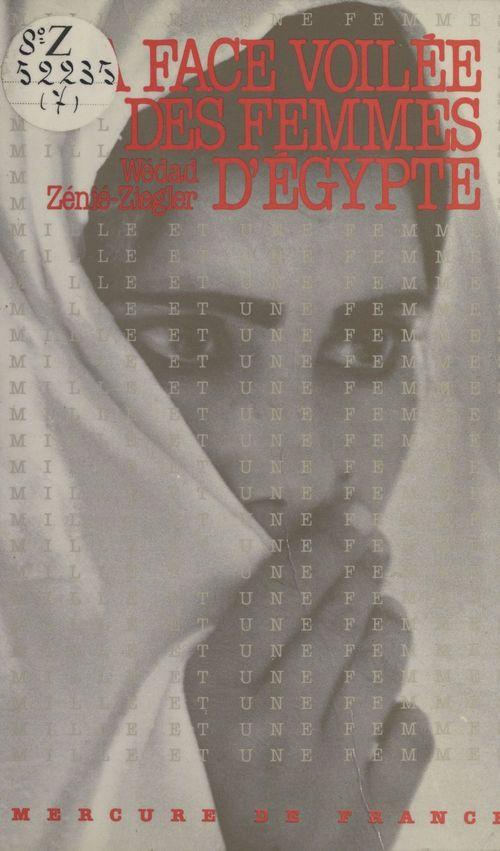 La face voilee des femmes d'egypte
