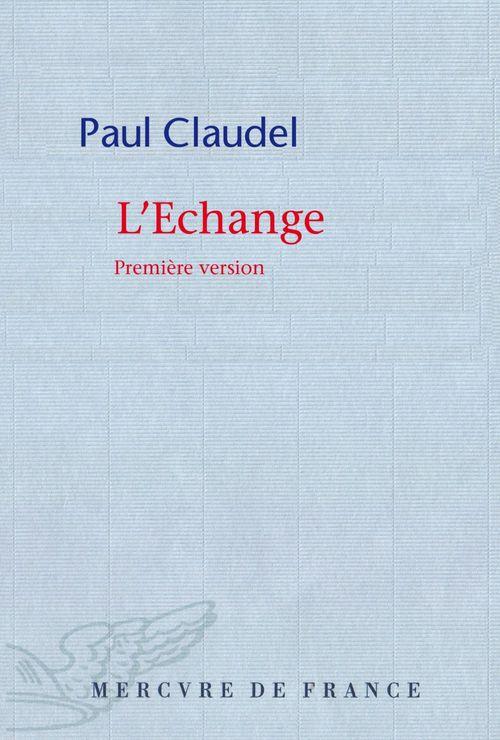 L'échange. Première version
