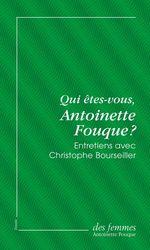 Vente Livre Numérique : Qui êtes-vous, Antoinette Fouque ? (éd. poche)  - Christophe BOURSEILLER - Antoinette Fouque