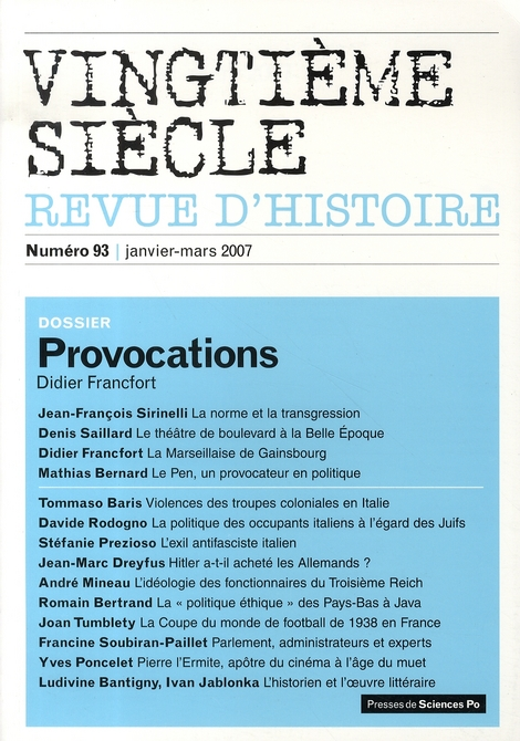 Revue vingtieme siecle n.93 ; provocations