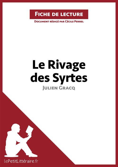 Le rivage des Syrtes, de Julien Gracq ; analyse complète de l'oeuvre et résumé