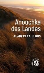 Vente Livre Numérique : Anouchka des landes  - Alain Paraillous