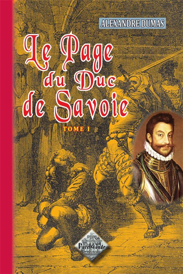 Le page du duc de Savoie t.1
