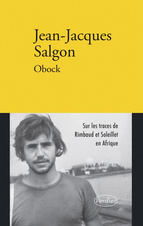 Obock ; Rimbaud et Soleillet en Afrique