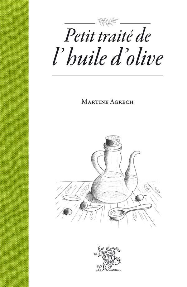 Petit traité de l'huile d'olive
