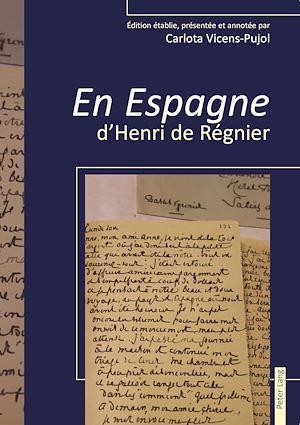 « En Espagne » d'Henri de Régnier