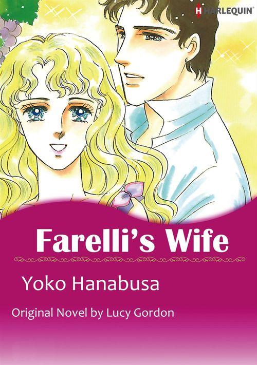 Vente EBooks : Harlequin Comics: Farelli's Wife  - Lucy Gordon  - Yoko Hanabusa