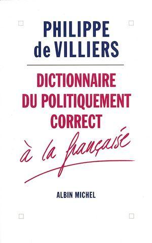 Dictionnaire du politiquement correct à la française