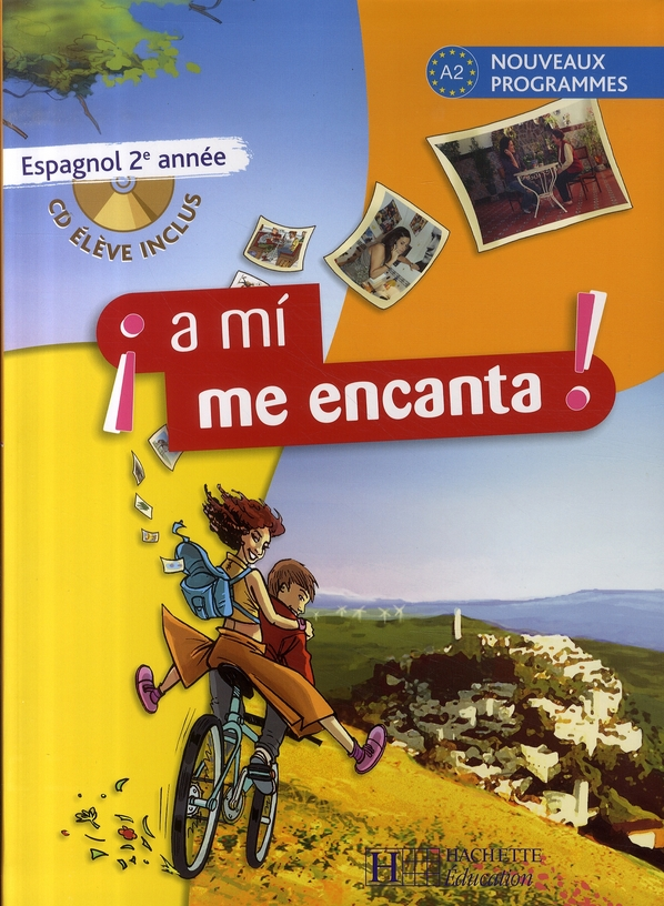 A Mi Me Encanta 2e Annee - Espagnol - Livre De L'Eleve - Edition 2007