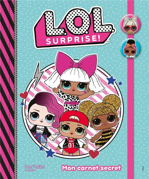 L.O.L. surprise ! ; mon carnet secret