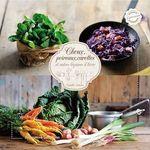 Choux, poireaux, carottes...- Saveurs de l'hiver  - Camille Antoine - Nathalie Carnet