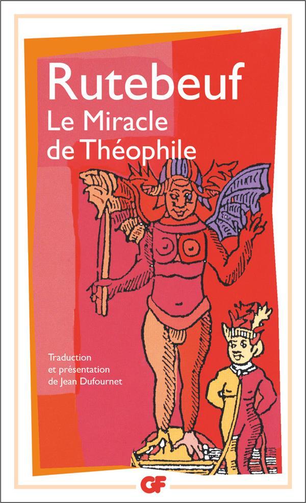 le miracle de theophile - presentation et traduction par jean dufournet