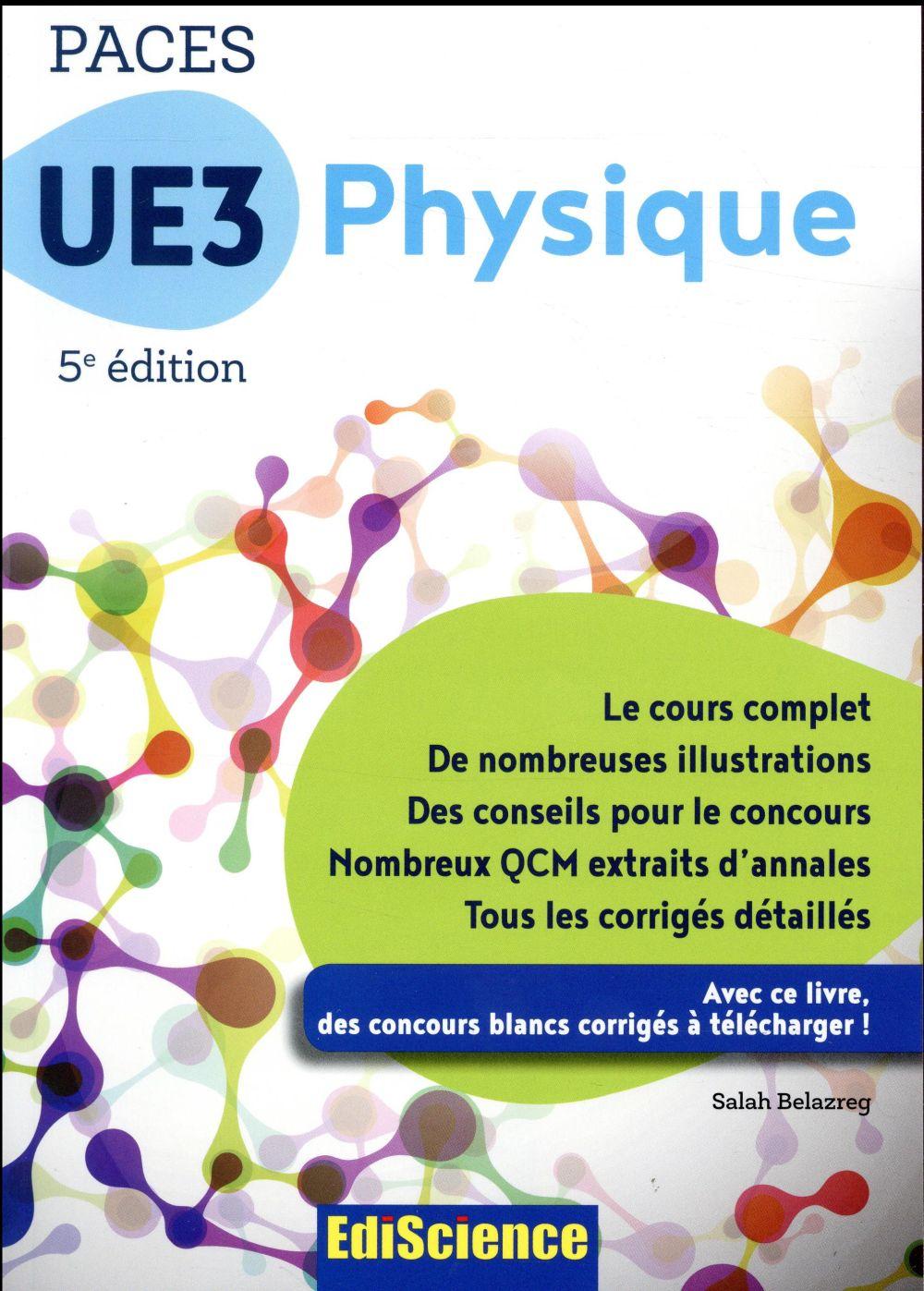 PACES UE3 physique ; manuel, cours + QCM corrigés (5e édition)
