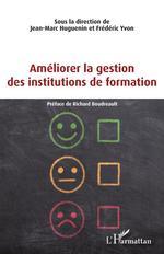 Vente Livre Numérique : Améliorer la gestion des institutions de formation  - Frédéric Yvon - Jean-Marc Huguenin