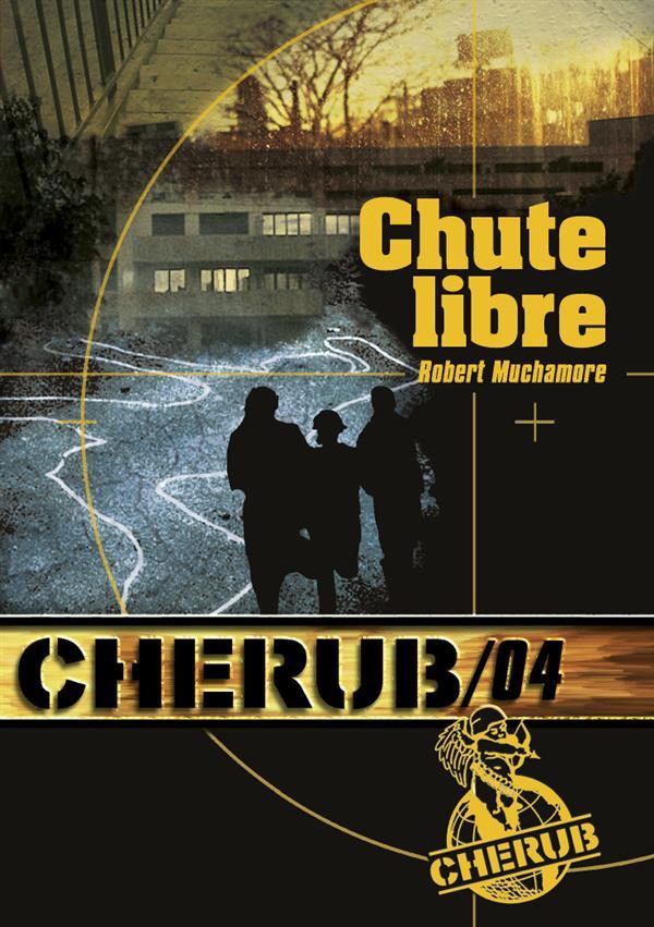 Cherub mission T.4 ; chute libre