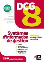 Vente Livre Numérique : DCG 8 - Systèmes d'information de gestion  - Alain Burlaud - Jean-François Soutenain - David Balny - Jean-Louis Echeviller