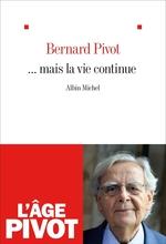 Vente Livre Numérique : ... Mais la vie continue  - Bernard Pivot
