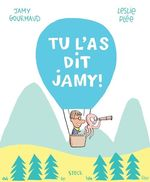 Vente Livre Numérique : Tu l'as dit Jamy  - Leslie Plée - Jamy Gourmaud