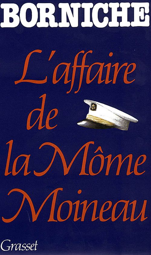 L'affaire de la môme Moineau  - Roger Borniche