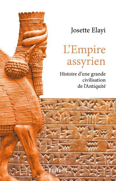 L'Empire assyrien ; histoire d'une grande civilisation de l'Antiquité