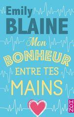 Vente Livre Numérique : Mon bonheur entre tes mains  - Emily Blaine