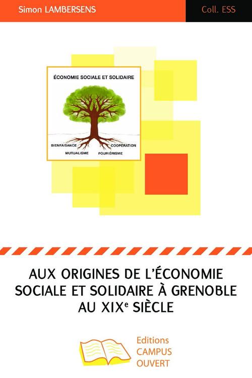 Aux origines de l'économie sociale et solidaire à Grenoble au XIXe siècle
