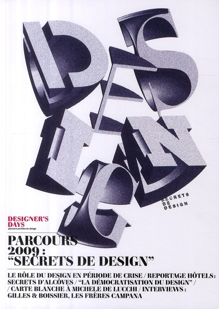"Designer'S Days. Parcours 2009 : ""Secrets De Design"