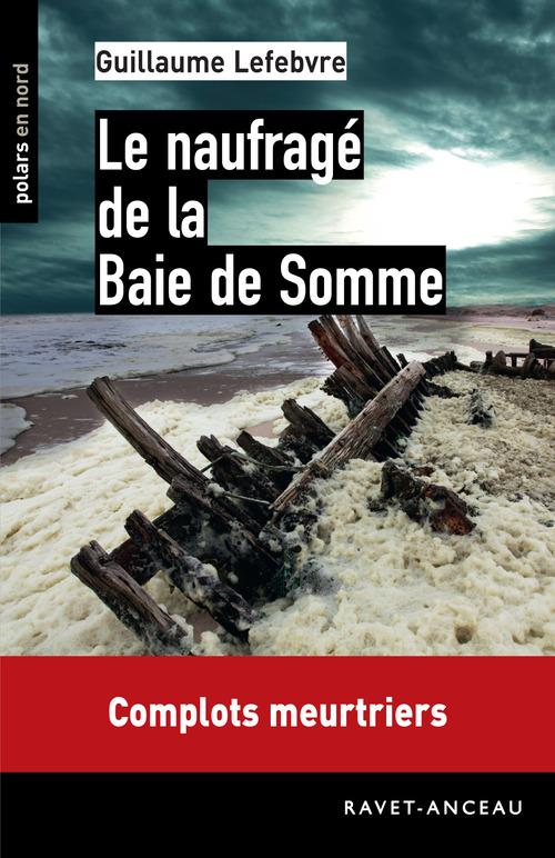 Le naufragé de la baie de Somme