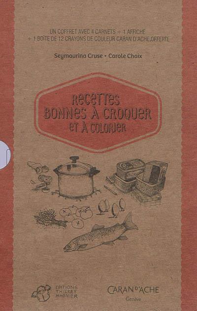 Carnets de recettes bonnes à croquer et à colorier ; coffret