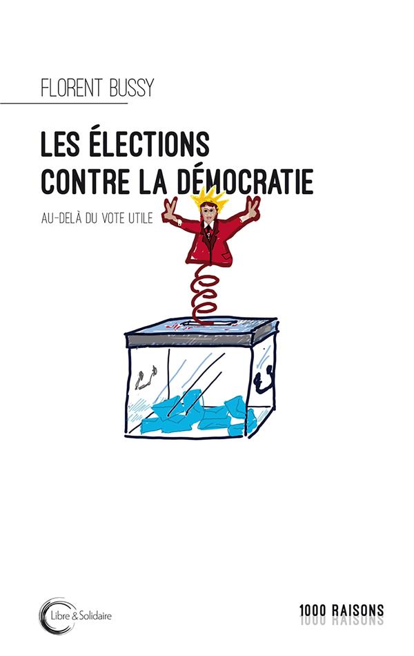 AU-DELA DU VOTE : QUELLE DEMOCRATIE