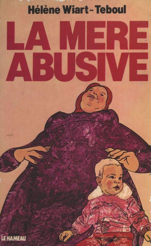 La mère abusive