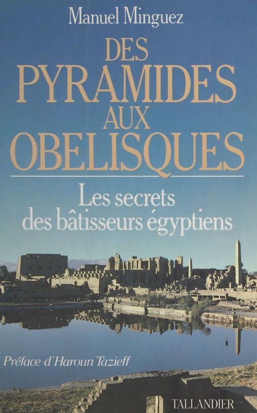Des pyramides aux obelisques