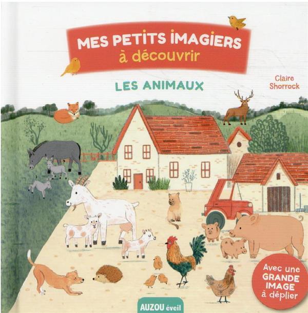 MES PETITS IMAGIERS A DECOUVRIR  -  LES ANIMAUX