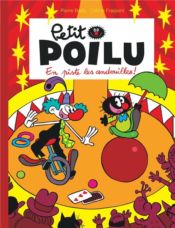 PETIT POILU - TOME 14 - EN PISTE LES ANDOUILLES ! FRAIPONT CELINE