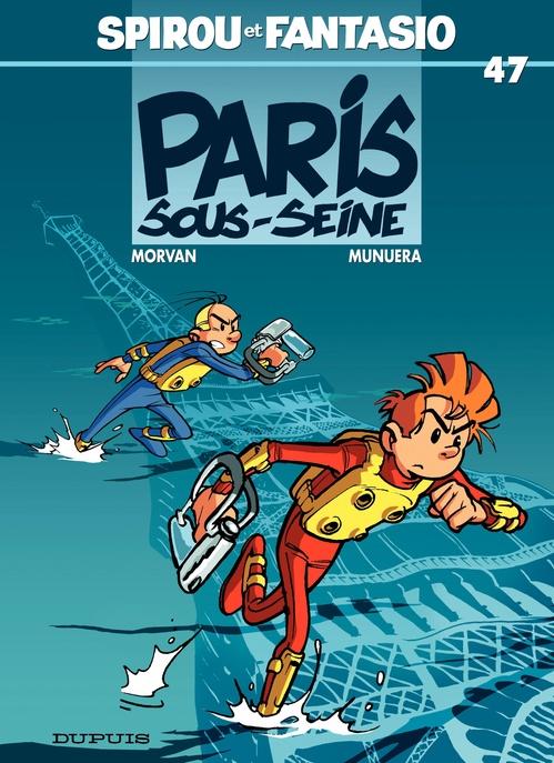 Les aventures de Spirou et Fantasio T.47 ; Paris-sous-Seine