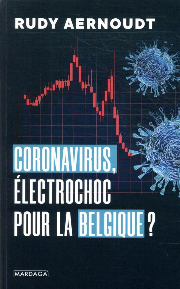 Coronavirus ; uélectrochoc pour la Belgique ?
